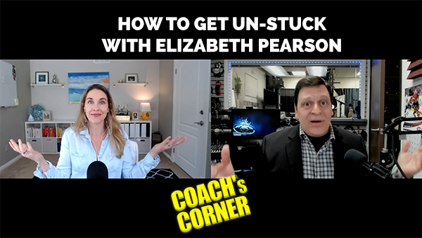 eCoach 66: How to Get Unstuck with Elizabeth Pearson